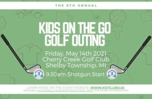 6th Annual Kids On The Go Golf Outing May 14 2021